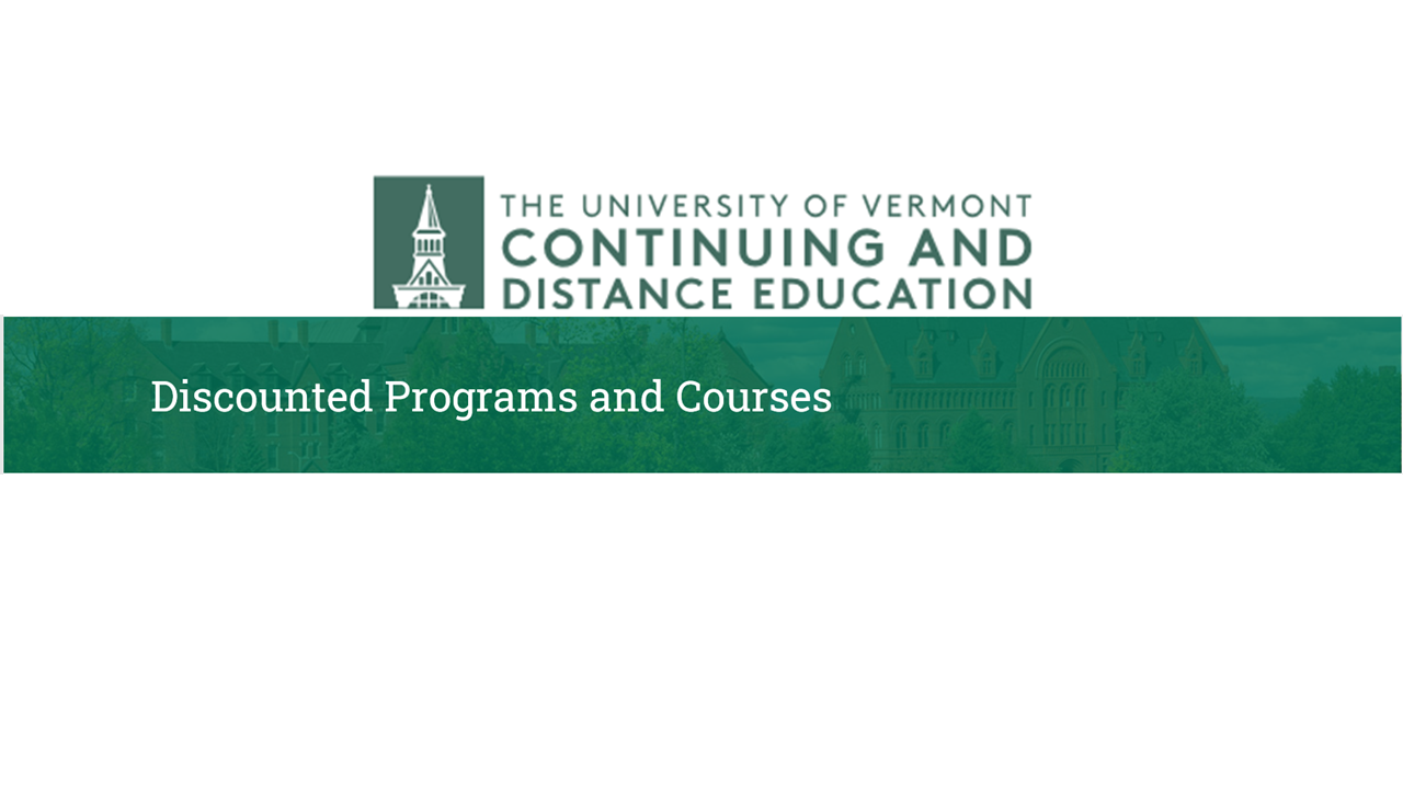 UVM Continuing and Distance Education Discounted Programs