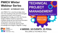 TECHNICAL PROJECT MANAGEMENT - PMICV Winter 2021 Webinar Series